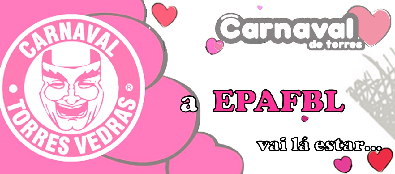 EPAFBL no Carnaval de Torres Vedras