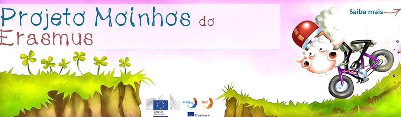 Projeto Moinhos - ERASMUS +
