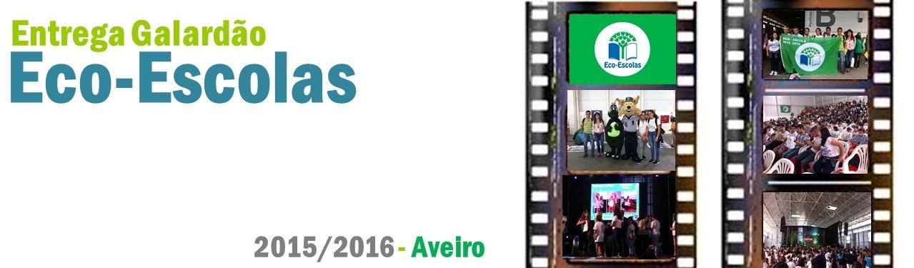 Entrega Galardão Eco-Escolas 2015/2016 - Aveiro