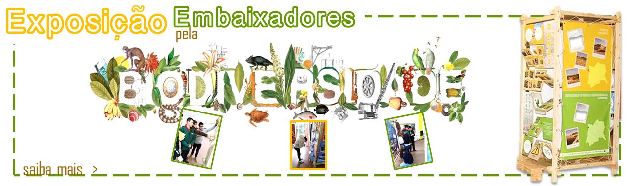 Exposição Embaixadores pela Biodiversidadde